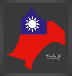 xinzhu shi taiwan map with taiwanese national flag vector image
