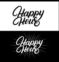 Happy hour hand written lettering vector