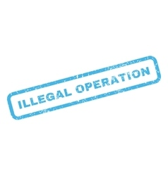 Illegal Operation Rubber Stamp vector image