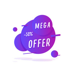 mega offer sticker retail tag in liquid style vector image