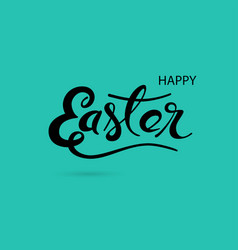happy easter hand drawn typographical design vector image