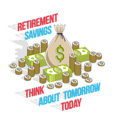 Retirement savings concept big money bag with vector