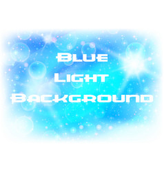 Abstract blue light background vector