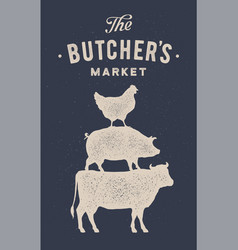 Poster for butcher market cow pig hen stand on vector