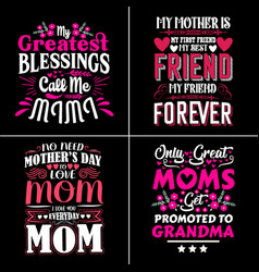 mom typographic quotes design vector image