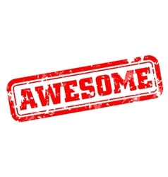 Awesome rubber stamp vector image vector image