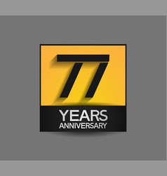77 years anniversary in square yellow and black vector