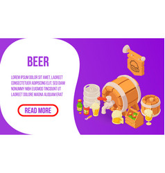 Beer concept banner isometric style vector