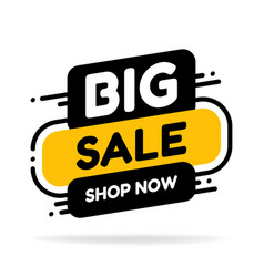 label template big sale with button shop now flat vector image