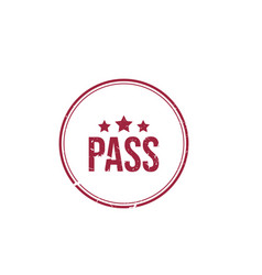 pass or passed grunge round vintage rubber stamp vector image
