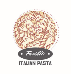 Sticker with hand drawn pasta fusilli vector