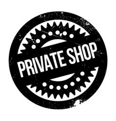 Private shop rubber stamp vector