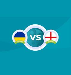 Ukraine vs england match football 2020 vector