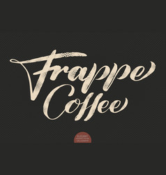 Coffee lettering hand drawn calligraphy vector