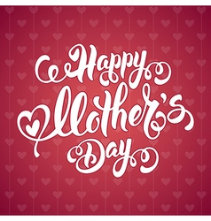 Happy Mothers Day vector image vector image