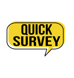 quick survey speech bubble royalty free vector image
