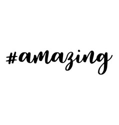 Amazing hashtag text or phrase lettering for vector