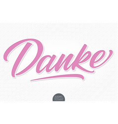 Hand drawn lettering danke with soft shadow vector