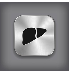 Liver icon - metal app button vector image