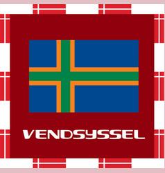 National ensigns of denmark - vendsyssel vector