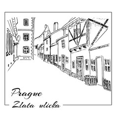prague hand drawn sketch zlata ulicka - vector image vector image