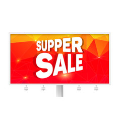 billboard with ads of super sale design of bright vector image