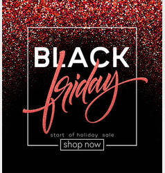 black friday lettering red glitter sparkle vector image