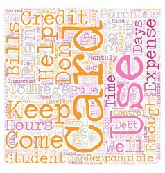 Keep College Student Credit Cards Under Control vector image