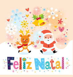 Merry Christmas Feliz Natal - portugues vector