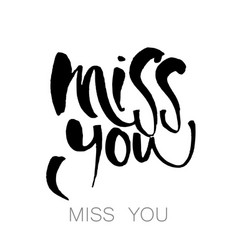 Miss you template vector