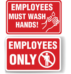employees only and employees must wash hands signs vector image