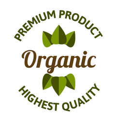 organic premium product highest quality leaves bac vector image vector image