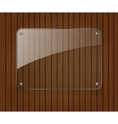 Glass banner on wooden background vector image