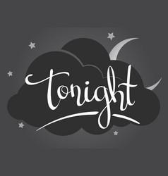 Lettering - tonight- vector