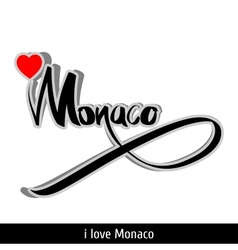 Monaco greetings hand lettering Calligraphy vector image vector image