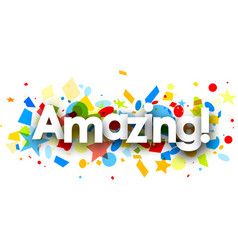 amazing background with colorful confetti vector image