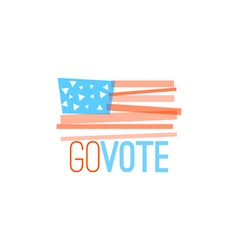 Go vote for election designs primitive flag design vector