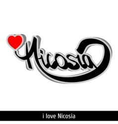 Nicosia greetings hand lettering Calligraphy vector image vector image