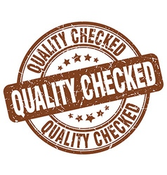 Quality checked brown grunge round vintage rubber vector