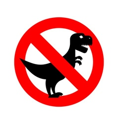 Stop Tyrannosaurus Red is dangerous Evil and scary vector image vector image