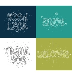 Welcome thank you good luck enjoy Set of vector image