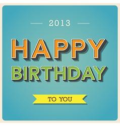 Happy Birthday retro poster EPS10 vector image vector image