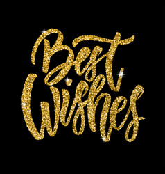 best wishes hand drawn lettering phrase isolated vector image