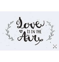 Hand Drawn Poster Cute quote for Valentines Day vector