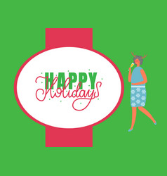 happy holidays poster woman celebrate xmas party vector image