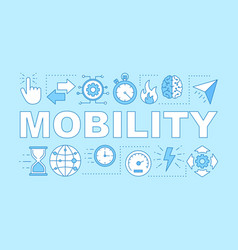 Mobility advantage word concepts banner vector