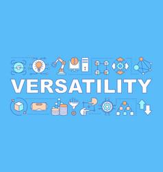 versatility word concepts banner vector image