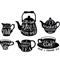 Cute tea quotes and sayings typography set vector