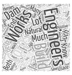 The quiet heroes the corps of engineers word cloud vector