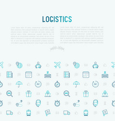 logistics concept with thin line icons vector image